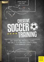 Creative Soccer Training - Fabian Seeger, Loïc Favé