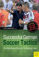 Successful German Soccer Tactics - Timo Jankowski