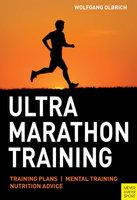 Ultra Marathon Training - Wolfgang Olbrich