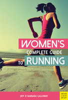 Women's Complete Guide to Running - Jeff Galloway, Barbara Galloway