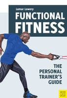 Functional Fitness - Lamar Lowery