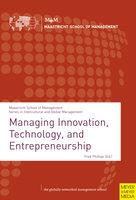 Managing Innovation, Technology, and Entrepreneurship - Fred Phillips