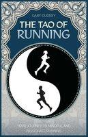 The Tao of Running - Gary Dudney