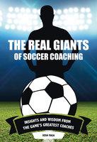 The Real Giants of Soccer Coaching - Josh Faga