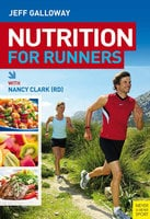 Nutrition for Runners - Jeff Galloway, Nancy Clark