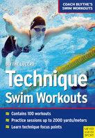 Technique Swim Workouts - Blythe Lucero