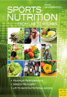 Sports Nutrition - From Lab to Kitchen - Asker Jeukendrup