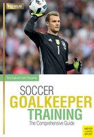 Soccer Goalkeeper Training - Tony Englund, John Pascarella