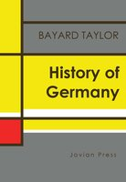 History of Germany - Bayard Taylor