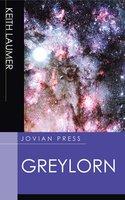 Greylorn - Keith Laumer