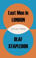 Last Men in London - Olaf Stapledon