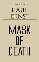 Mask of Death - Paul Ernst