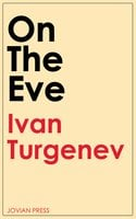 On the Eve - Ivan Turgenev