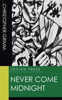 Never Come Midnight - Christopher Grimm