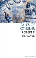 Tales of Cthulhu - Robert E. Howard