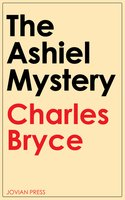 The Ashiel Mystery - Charles Bryce