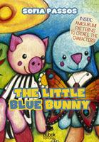 The Little Blue Bunny - Sofia Passos