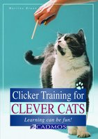 Clicker Training for Clever Cats - Martina Braun