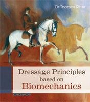 Dressage Principles based on Biomechanics - Dr Thomas Ritter