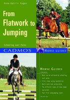 From Flatwork to Jumping - Anne-Katrin Hagen