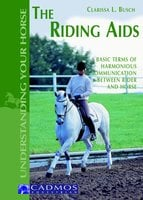 The Riding Aids - Clarissa L. Busch