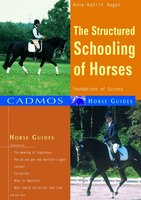 The Structured Schooling of Horses - Anne-Katrin Hagen