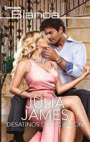 Desatinos del corazón - Julia James