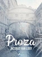 Proza - Jacobus Van Looy