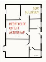 Berättelse om ett äktenskap - Geir Gulliksen