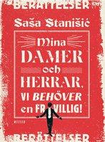 Mina damer och herrar, vi behöver en frivillig! - Saša Stanišić