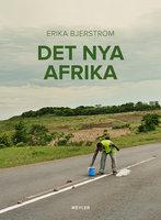 Det nya Afrika - Erika Bjerström
