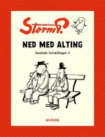 Storm P. - Ned med alting og andre fortællinger - Storm P.