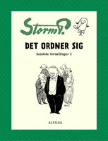 Storm P. - Det ordner sig og andre fortællinger - Storm P.