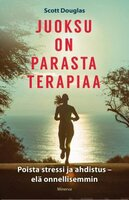 Juoksu on parasta terapiaa - Douglas Scott