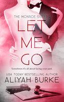 Let Me Go - Aliyah Burke