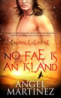 No Fae is an Island - Angel Martinez