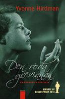 Den röda grevinnan : en europeisk historia - Yvonne Hirdman