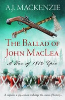 The Ballad of John MacLea - A.J. MacKenzie
