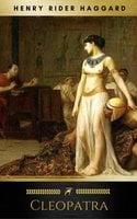 Cleopatra - Henry Rider Haggard, Golden Deer Classics