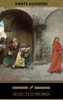 Dante Alighieri: Selected Works (Golden Deer Classics) - Dante Alighieri, Golden Deer Classics