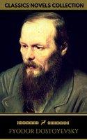Fyodor Dostoyevsky: The complete Novels (Golden Deer Classics) - Fyodor Dostoyevsky, Golden Deer Classics