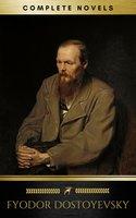Fyodor Dostoyevsky: The complete Novels (Golden Deer Classics) - Fyodor Dostoyevsky,Golden Deer Classics