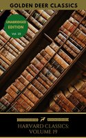 Harvard Classics Volume 19 - Johann Wolfgang von Goethe, Christopher Marlowe, Golden Deer Classics