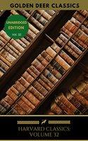 Harvard Classics Volume 32 - Immanuel Kant,Ernest Renan,Golden Deer Classics,Gotthold Ephraim Lessing,Friedrich von Schiller,Charles Augustin Sainte-Beuve,Giuseppe Mazzini,Michel Eyquem de Montaigne