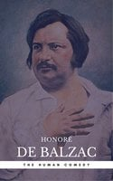 Honoré de Balzac: The Complete 'Human Comedy' Cycle (100+ Works) (Book Center) - Honoré de Balzac, Book Center