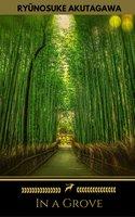 In a Grove (Golden Deer Classics) - Ryunosuke Akutagawa, Golden Deer Classics
