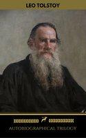 Leo Tolstoy: Autobiographical Trilogy (Golden Deer Classics) - Leo Tolstoy, Golden Deer Classics