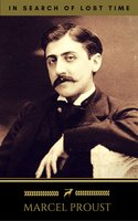 Marcel Proust: In Search of Lost Time [volumes 1 to 7] (Golden Deer Classics) - Marcel Proust,Golden Deer Classics