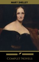 Mary Shelley: Complete Novels (Golden Deer Classics) - Mary Shelley, Golden Deer Classics