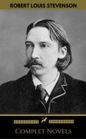 Robert Louis Stevenson: Complete Novels (Golden Deer Classics) - Robert Louis Stevenson,Golden Deer Classics